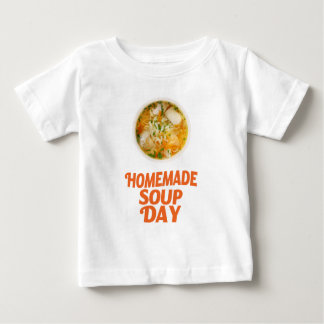 4th February - Homemade Soup Day Baby T-Shirt