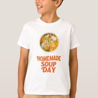 4th February - Homemade Soup Day T-Shirt