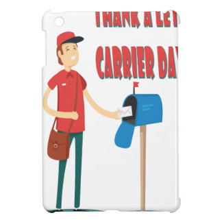 4th February - Thank A Letter Carrier Day Cover For The iPad Mini
