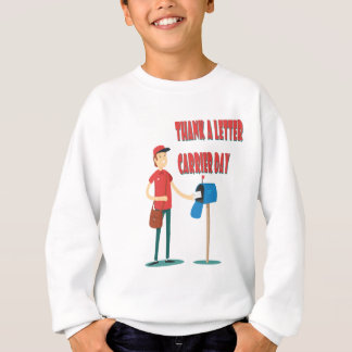 4th February - Thank A Letter Carrier Day Sweatshirt
