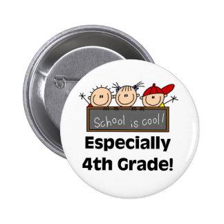 4th Grade School is Cool Pins