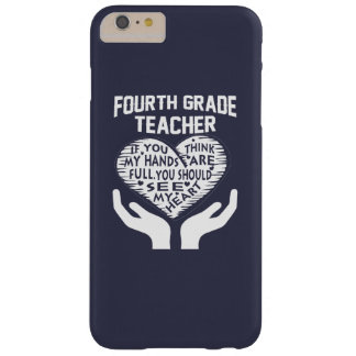 4th Grade Teacher Barely There iPhone 6 Plus Case