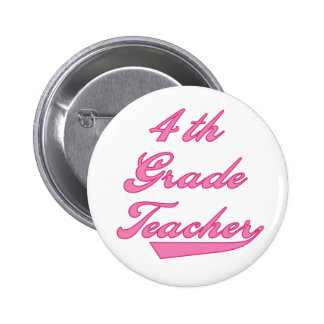 4th Grade Teacher Pink 2 Inch Round Button