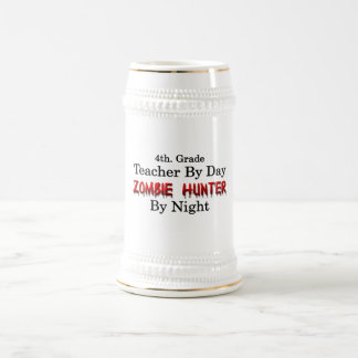4th. Grade Teacher/Zombie Hunter Beer Stein