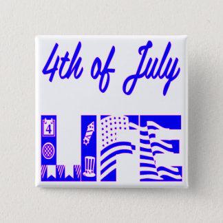 4th Of July Life FB.com/USAPatriotGraphics © 2 Inch Square Button