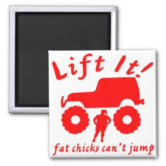 4x4 Lift It Fat Chicks Can't Jump Magnet