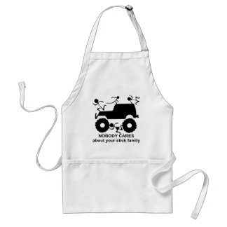 4x4 Nobody Cares About Your Stick Family Standard Apron