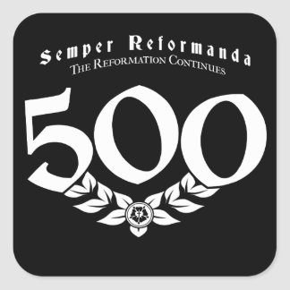 500th Anniversary Reformation Stickers - 6 pack