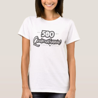 500th Anniversary Women's Basic T-Shirt