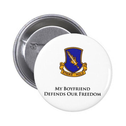 504th PIR- My Boyfriend Defends Our Freedom Pinback Buttons