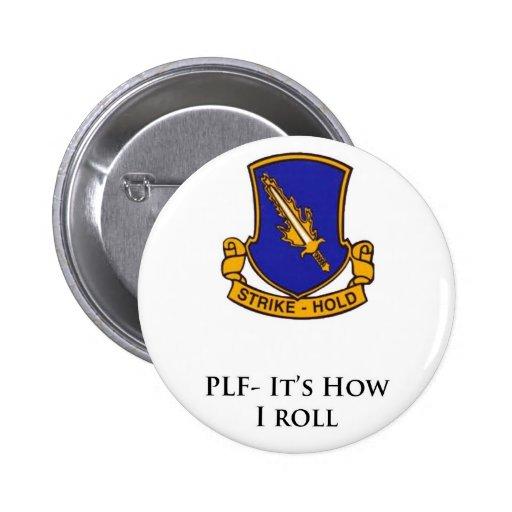 504th PIr- PLF- It's how I Roll Pin