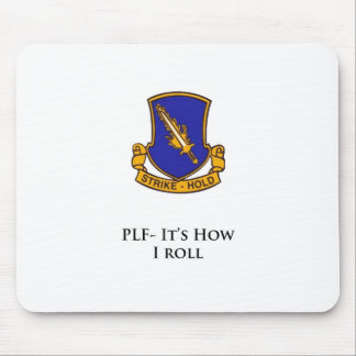 504th PIr- PLF- It's how I Roll Mouse Pad