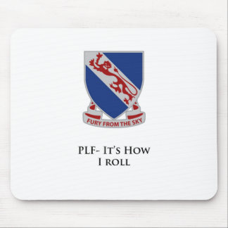 508th PIR- It's How I Roll Mouse Pad