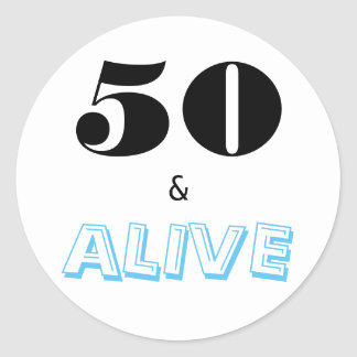 50 and Alive | Typography Fiftieth Anniversary Classic Round Sticker