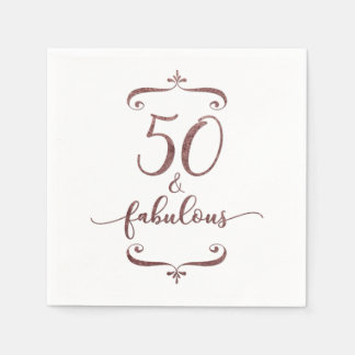 50 and Fabulous 50th Birthday in Rose Gold Glitter Disposable Napkin