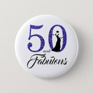 50 and Fabulous Birthday Party 2 Inch Round Button