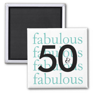 50 and Fabulous | Black, White, Teal Typography Magnet