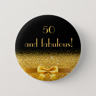 50 and fabulous Chic gold bow with sparkle black 2 Inch Round Button