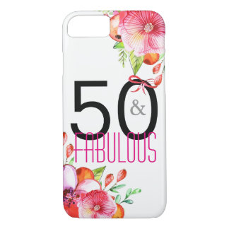 50 and Fabulous Floral 50th Birthday Party iPhone 7 Case
