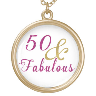 50 and Fabulous, Glam Pink and Gold Gold Plated Necklace