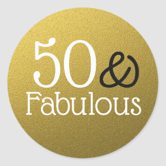 50 And Fabulous Gold Glitter Birthday Classic Round Sticker