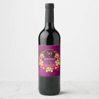 50 And Fabulous Gold Pink Orchids and Champagne Wine Label