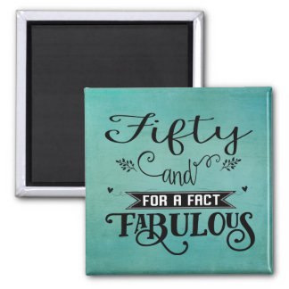 50 and Fabulous Keepsake Magnet