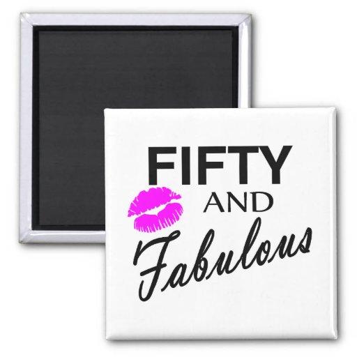 50 and Fabulous Fridge Magnet