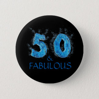 50 and Fabulous Swim Water Swimming 50th Birthday 2 Inch Round Button