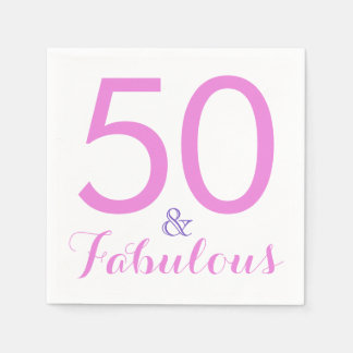 50 and Fabulous Trendy Elegant Birthday Party Pink Napkin
