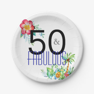 50 and Fabulous Tropical 50th Birthday Party Paper Plate