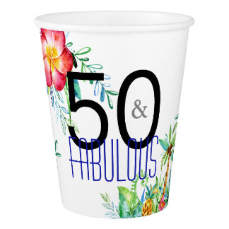 50 and Fabulous Tropical Watercolor Birthday Party Paper Cup