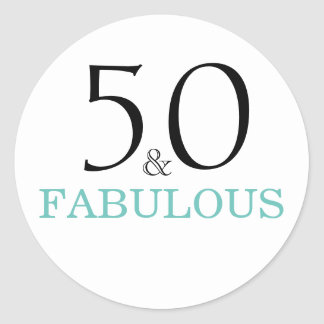50 and Fabulous| Typography 50th Birthday Classic Round Sticker