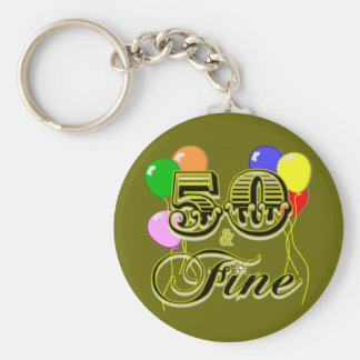 50 and Fine Birthday Gifts and Apparel Keychain