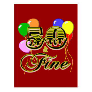 50 and Fine Birthday Gifts and Apparel Postcard