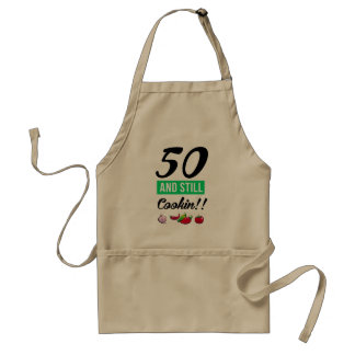 50 and still cookin standard apron