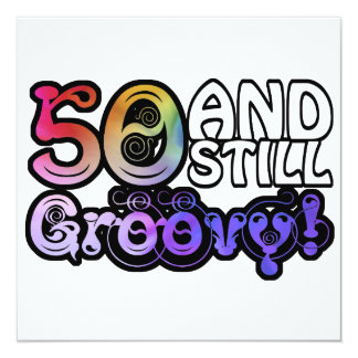 "50 And Still Groovy 5.25"" Square Invitation Card"