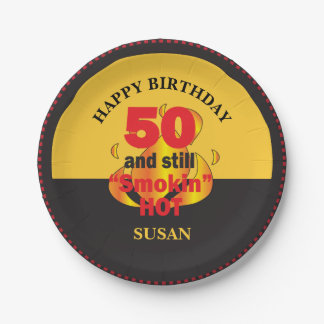 50 and Still Smokin Hot | 50th Birthday 7 Inch Paper Plate