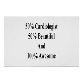 50 Cardiologist 50 Beautiful And 100 Awesome Poster