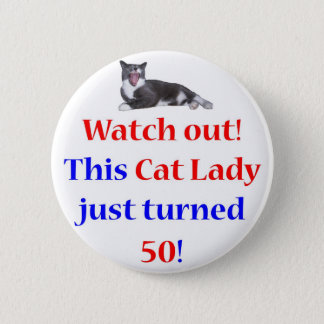 50 Cat Lady 2 Inch Round Button