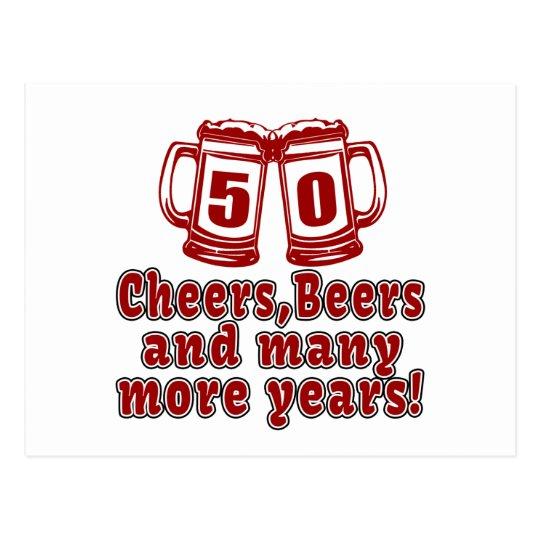 50 Cheers Beers Birthday Designs Postcard