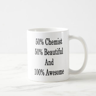 50 Chemist 50 Beautiful And 100 Awesome Coffee Mug