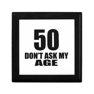 50 Do Not Ask My Age Birthday Designs Gift Box