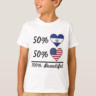 50% El Salvadorian 50% American 100% Beautiful T-Shirt