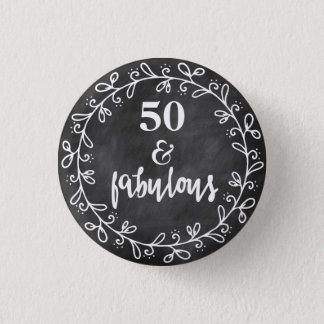 50 & Fabulous - 50th Birthday Custom Button