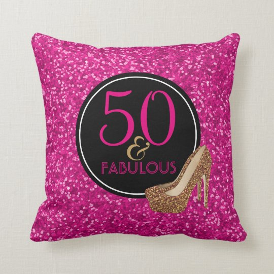 50 & Fabulous | 50th Birthday Pink Glitter Shoes Throw Pillow