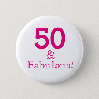 50 & Fabulous button