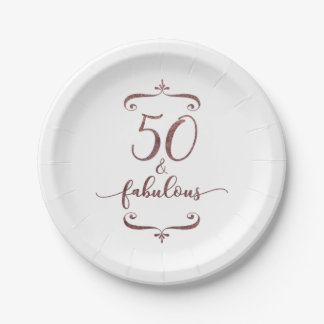 """50 & Fabulous"" Faux Rose Gold Glitter Birthday 7 Inch Paper Plate"