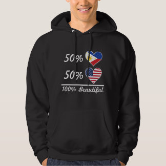 50% Filipino 50% American 100% Beautiful Hoodie