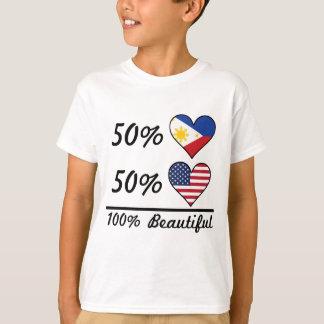 50% Filipino 50% American 100% Beautiful T-Shirt